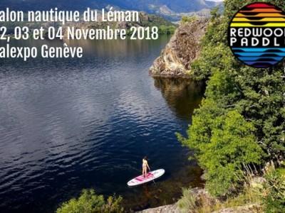Le Team Redwoodpaddle au Salon Nautique du Léman à Genève du 02 au 04 novembre 2018
