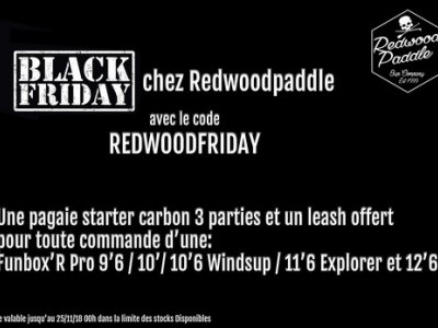 Black Friday chez Redwoodpaddle
