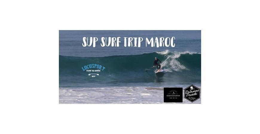 Vidéo Sup surf trip in Maroc !!!